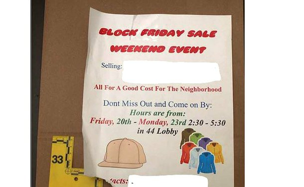 Poster with photos of a baseball cap and sweaters. Text reads: Block Friday Sale Weekend Event. Selling: All For a Good Cost For The Neighbourhood. Don't Miss out and Come on By: Hours are from: Friday, 20th - Monday, 23rd 2:30 - 5:30 in 44 Lobby