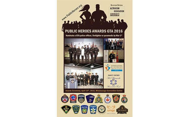 A poster with text: Public Heroes Awards GTA 2016. Nominate a GTA police officer, firefighter or paramedic by Mar 1st. www.publicheroes.org. Selection Criteria: Altruism, Dedication, Community Involvement. Photos of men and women in emergency services uniform and logos of Intercultural Dialogue Institute and emergency services organizations throughout the GTA.