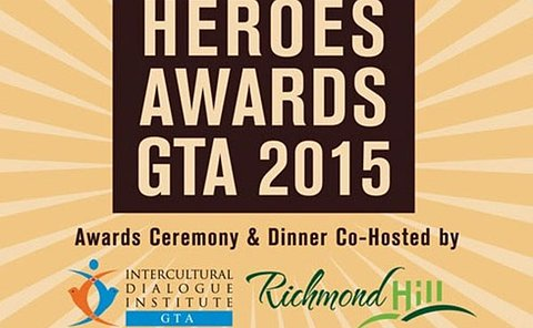 A poster with the text: Public Heroes Awards GTA 2015 Awards Ceremony and dinner co-hosted by; series of logos including Intercultural Dialogue Institute GTA, Town of Richmond Hill, Toronto Police Service, Toronto Fire Services, Peel Regional Police, Durham Region EMS, Durham Regional Police, Peel Regional Paramedic Services, Toronto Paramedic Services, York Region EMS, York Regional Police and York Region.